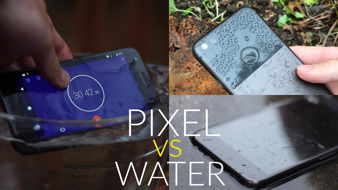 promo code a9512 f3ef9 Google Pixel Water Test - Is it Water Resistant?
