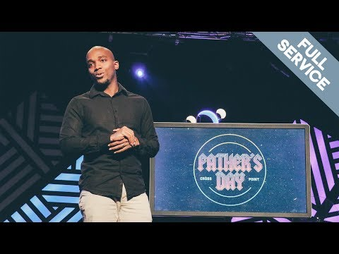 Father's Day // Sam Collier // Full Service // Cross Point Church