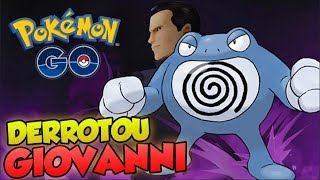 DERROTOU GIOVANNI COM 1 POLIWRATH - Pokémon Go | PokeNews