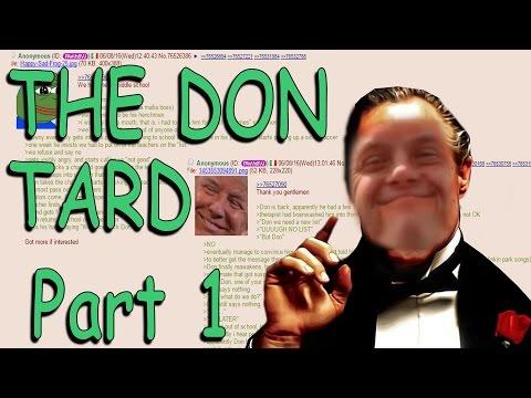 The Don Tard: Part 1