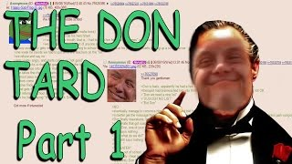 Greentext Reading- The Don Tard: Part 1