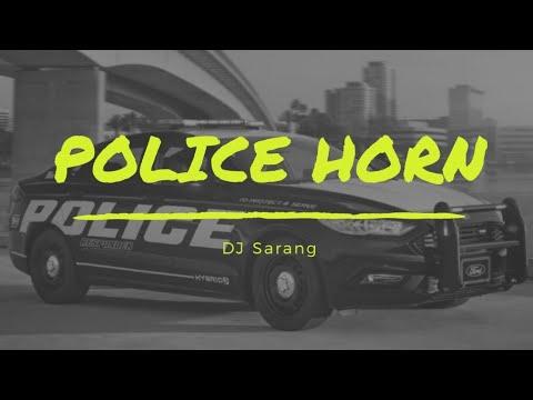 Police Horn - By DJ Sarang