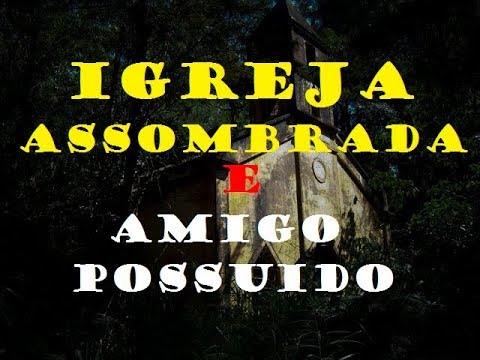 IGREJA ASSOMBRADA VIDEO COMPLETO PROVA REAL DE ESPIRITO -CAÇADORES DO ALEM