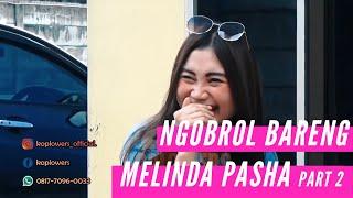 Cover images MELINDA PASHA PERNAH DITIPU, SELESAI JOB NYANYI SISA BAYARANNYA TIDAK DIBERIKAN ( PART 2 )