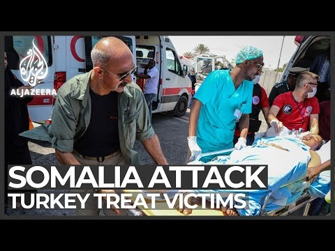 Somalia attack: Turkey treats, airlifts wounded to its hospitals