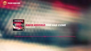 Davis Redfield – Time Has Come