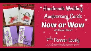Handmade Wedding Anniversary Cards | Now or Wow with Connie Stewart