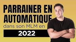 Comment parrainer dans son MLM en 2020