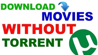 How to download latest movies without torrent(latest)