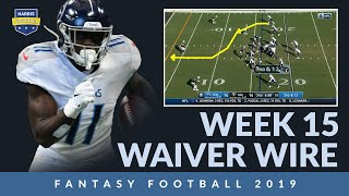 Week 15 Waiver Wire - Fantasy Football Playoff Semifinals