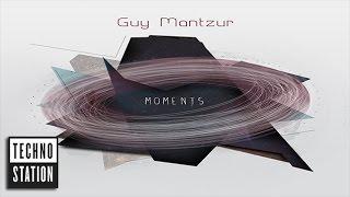 Guy Mantzur - Moments [Full Album Mix]