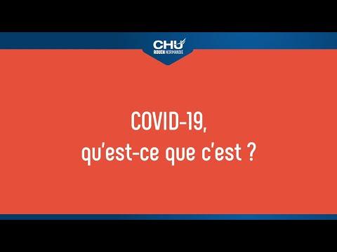 COVID-19, qu'est-ce que c'est ?
