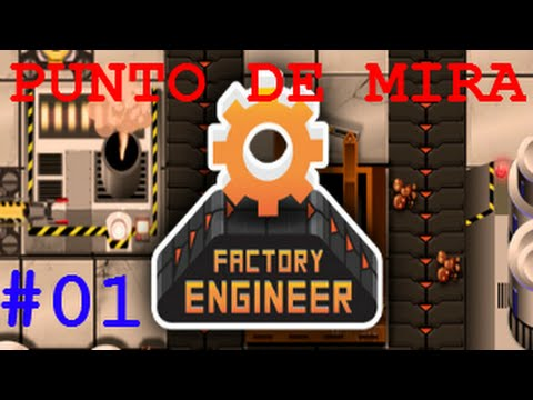 FACTORY ENGINEER #01│Estreno Steam│v0.8.14 - Tipo Factorio ... Joyita Indie