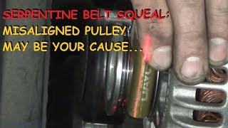 Tool Time: Squealing Belts, Laser Beams and Pulley Alignment, WHAT!?