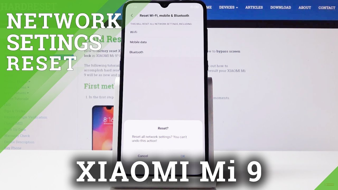 How to Reset Network Settings in XIAOMI Mi 9 - Format Network Configuration