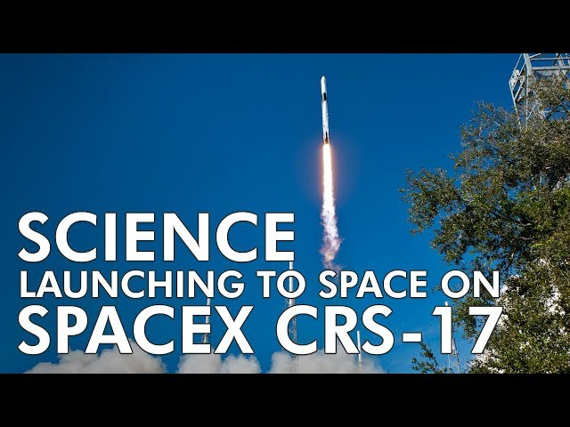 Highlights of Science Launching on SpaceX's Dragon Spacecraft