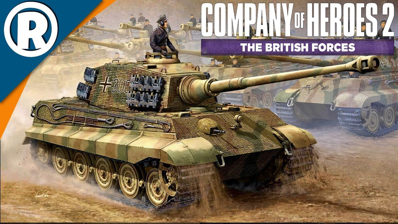 Run King Tiger Company Of Heroes 2 The British Forces Youtube