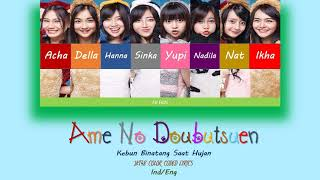 Ame No Doubutsuen Kebun Binatang Saat Hujan JKT48 Color Coded Lyrics IND ENG Sub