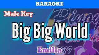 Big Big World by Emilia (Karaoke  Male Key)