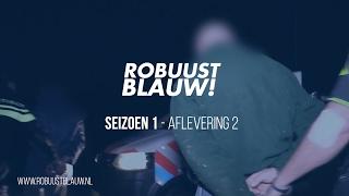 Politieserie RobuustBlauw! #02