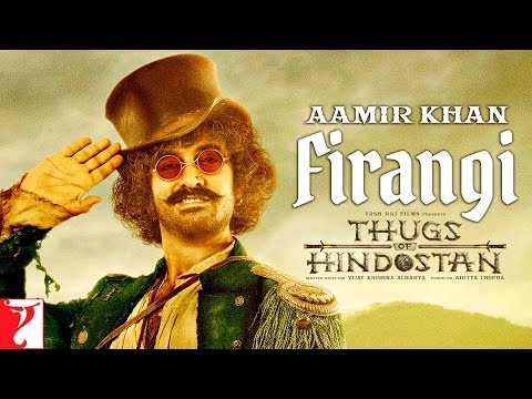 Firangi  Aamir Khan  Thugs of Hindostan  Motion Poster  Releasing 8th November 2018