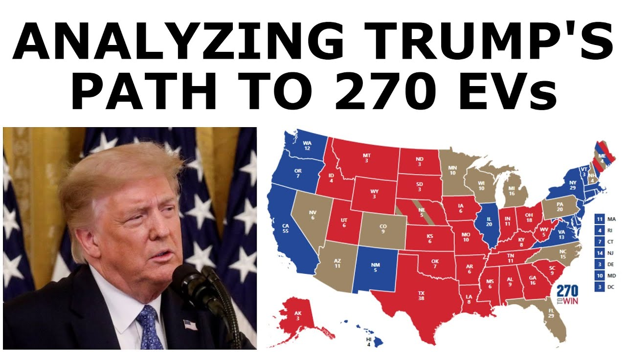 Analyzing Trump's Path to Victory in the 2020 Election