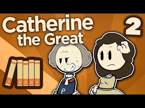 Catherine the Great - II: Not Quite Empress Yet - Extra History