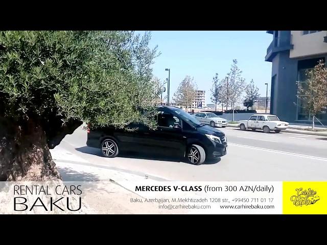 Mercedes V-class / Rental cars in Baku from CARHIREBAKU company
