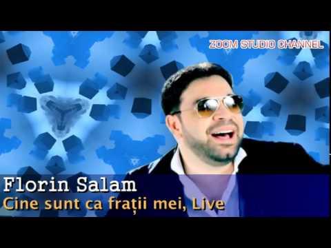 FLORIN SALAM - CINE SUNT CA FRATII MEI, LIVE, ZOOM STUDIO