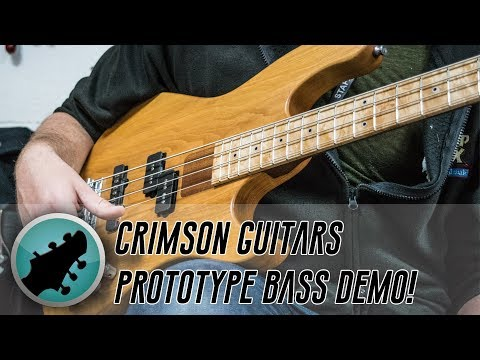 Crimson Guitars' Prototype Bass Demo... Finally!