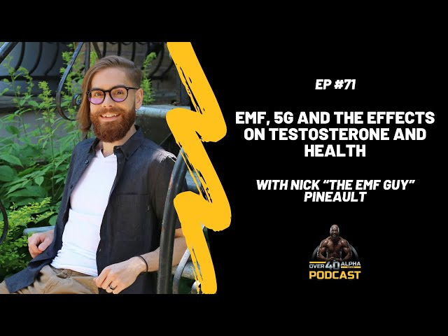 """EMF, 5G and the Effects On Testosterone and Health with Nick """"The EMF Guy"""" Pineault"""
