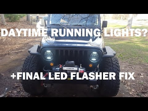 Jeep TJ LED flasher relay and dialing in the LED headlights.