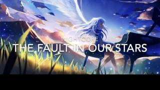 The Fault In Our Stars Nightcore Mp3