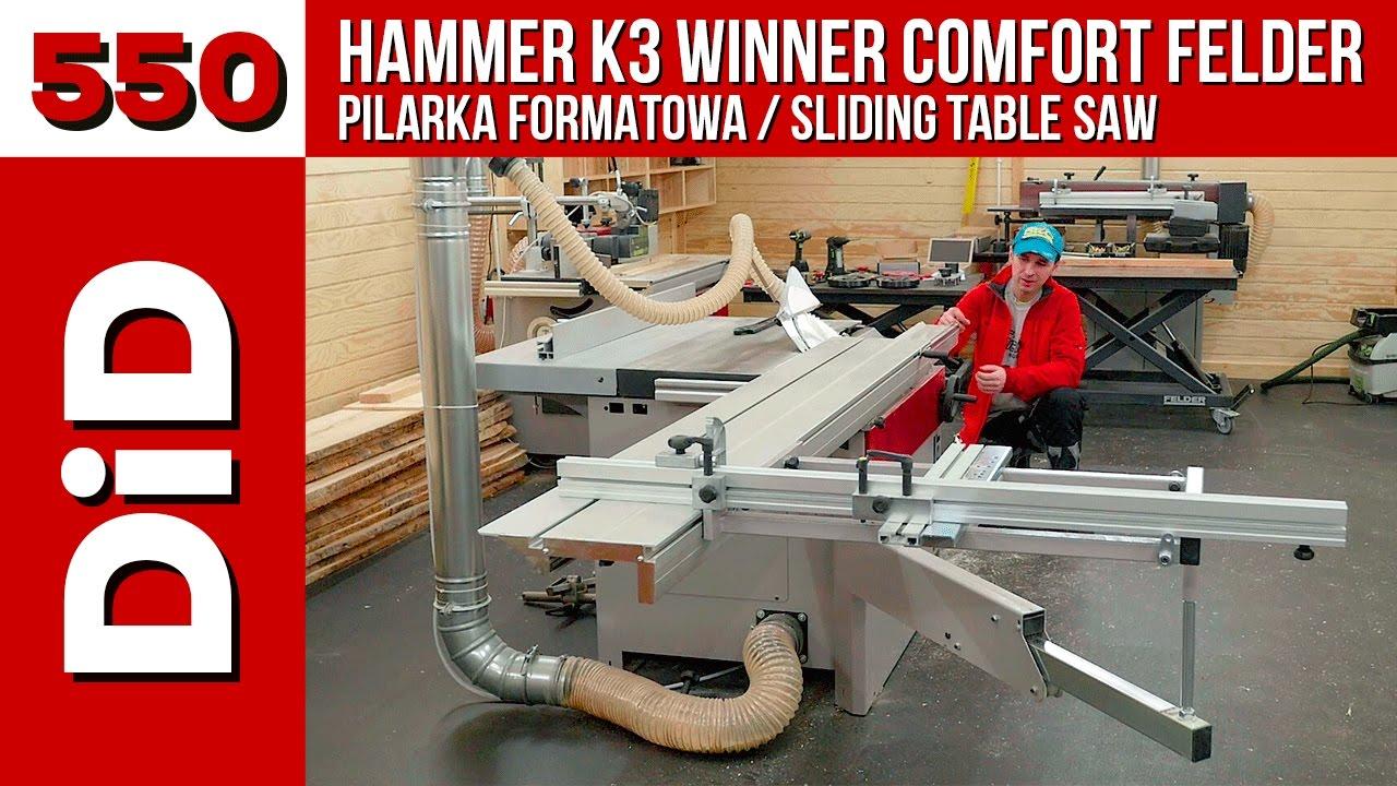 Cudowna 550. Pilarka formatowa Hammer K3 Winner Comfort Felder / Sliding VT39