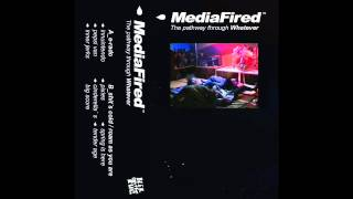 MediaFired - The pathway through Whatever