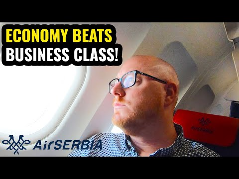 When ECONOMY Beats BUSINESS CLASS! Air SERBIA