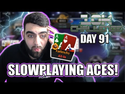 SLOWPLAYING ACES ON THE FINAL TABLE! #10KCHALLENGE - DAY 91
