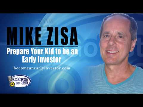 Mike Zisa - Prepare Your Kid to be an Early Investor -- Goldstein on Gelt Show