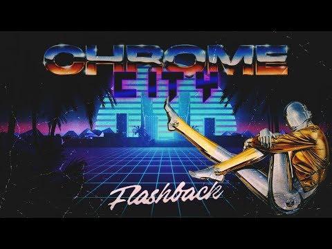 Chrome City Flashback (Synthwave // Retrowave // Outrun) Mix