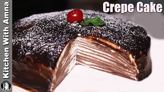 Chocolate Crepe Cake Recipe Without Oven by Kitchen With Amna
