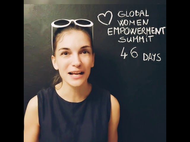 Global Women Empowerment Summit 46 days to go