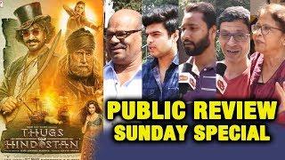 Thugs Of Hindostan PUBLIC REVIEW | SUNDAY SPECIAL | Aamir Khan, Amitabh, Katrina, Fatima