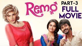 Remo Movie (Part 3) | Sivakarthikeyan | Keerthy Suresh | Anirudh Ravichander