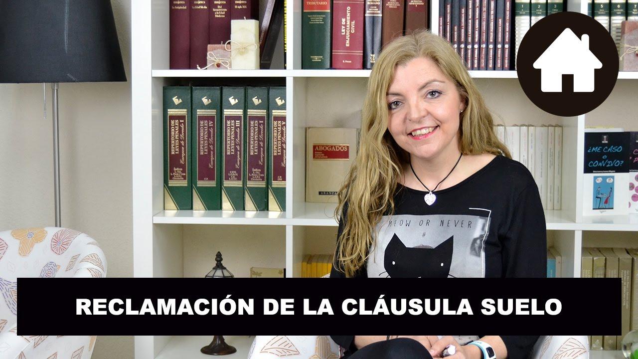 Reclamaci n de clausula suelo youtube for Reclamacion clausula suelo hipoteca