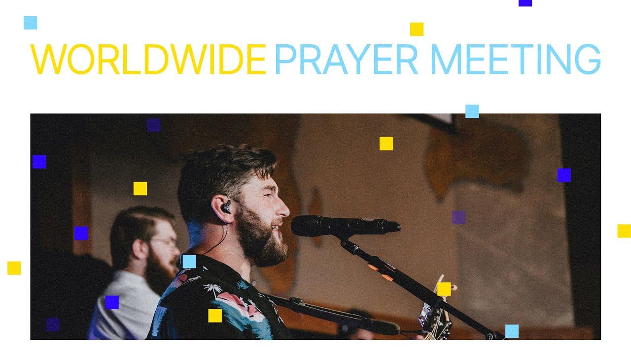 Worldwide Prayer Meeting