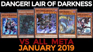 [YGOPRO] Danger! Lair Of Darkness (January 2019) VS All Meta and Decklist
