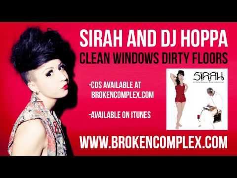 Sirah and DJ Hoppa - Clean Windows Dirty Floors