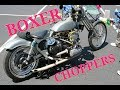 Amazing Boxer Choppers !