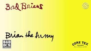 BAD BRIANS - 11 - I KILL CHILDREN (DEAD KENNEDYS) - ALBUM: BRIAN THE ARMY