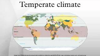 Temperate climate